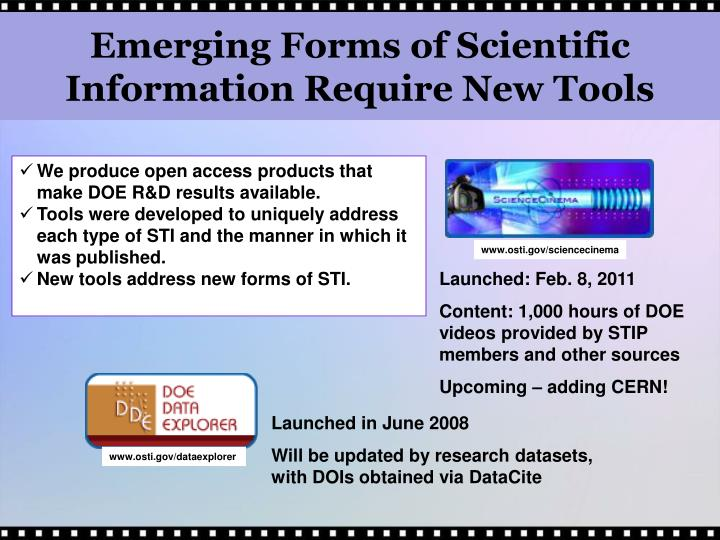 Emerging Forms of Scientific Information Require New Tools