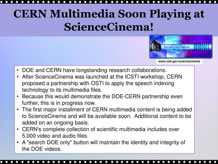 CERN Multimedia Soon Playing at ScienceCinema!