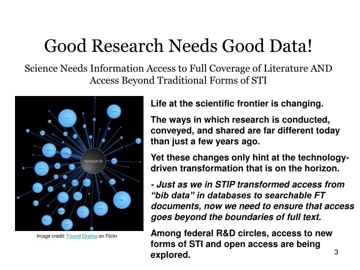 Good Research Needs Good Data!