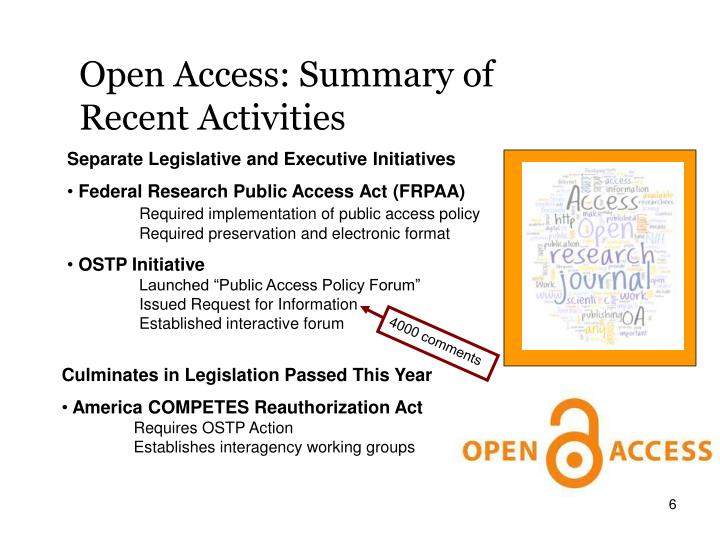 Open Access: Summary of Recent Activities