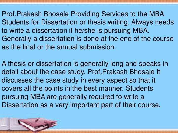 Prof.Prakash Bhosale Providing Services to the MBA Students for Dissertation or thesis writing. Alwa...