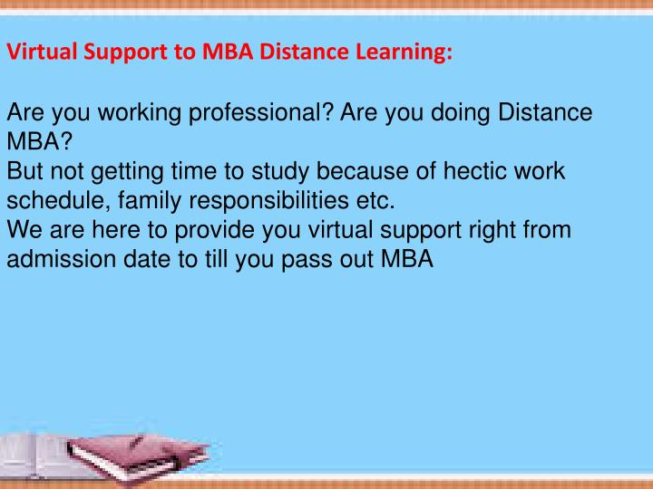 Virtual Support to MBA Distance Learning:
