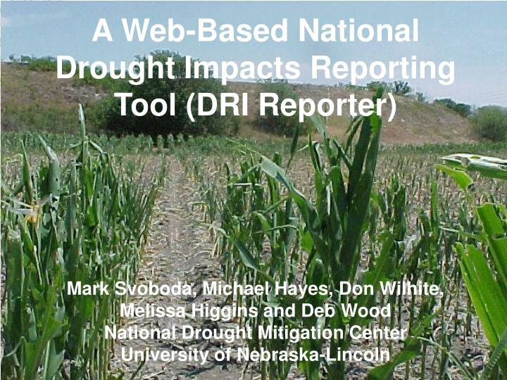 A Web-Based National Drought Impacts Reporting Tool (DRI Reporter)