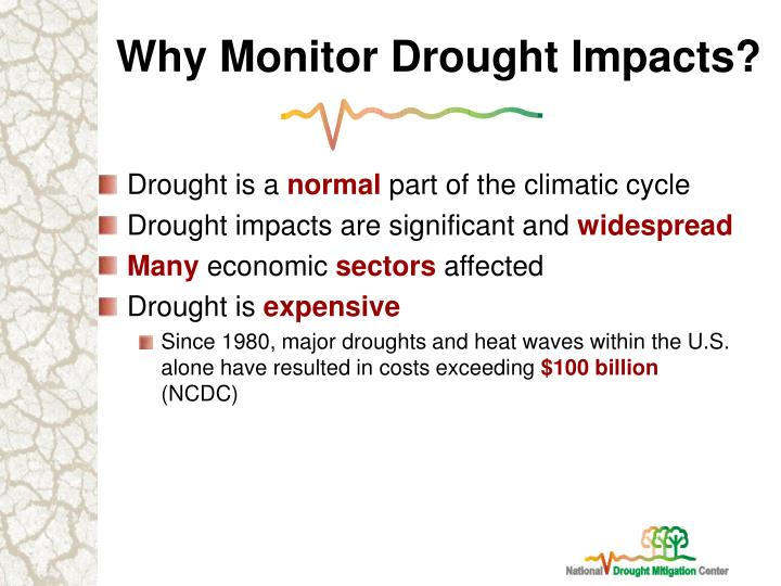 Why Monitor Drought Impacts?