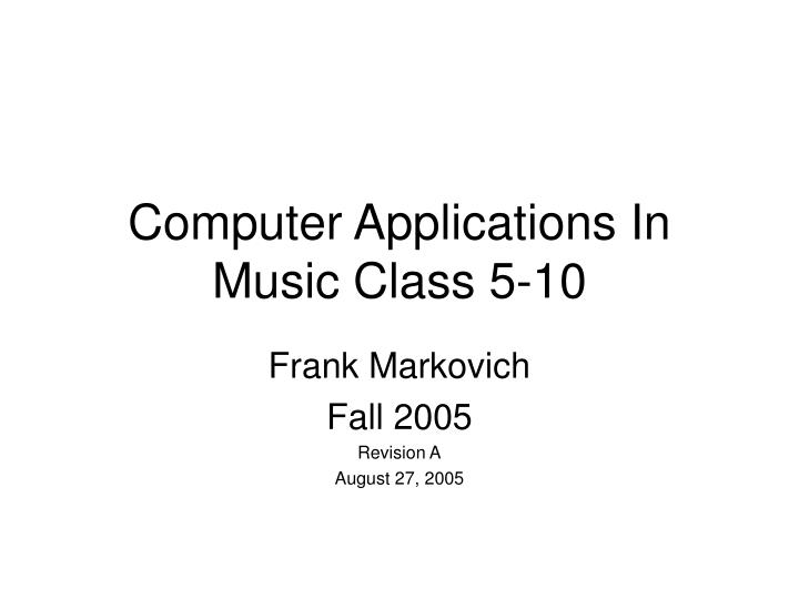 computer applications in music class 5 10 n.