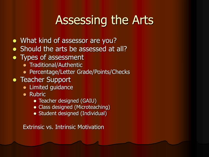 Assessing the arts1
