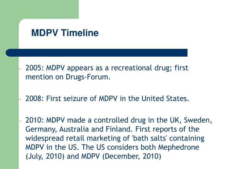 MDPV Timeline