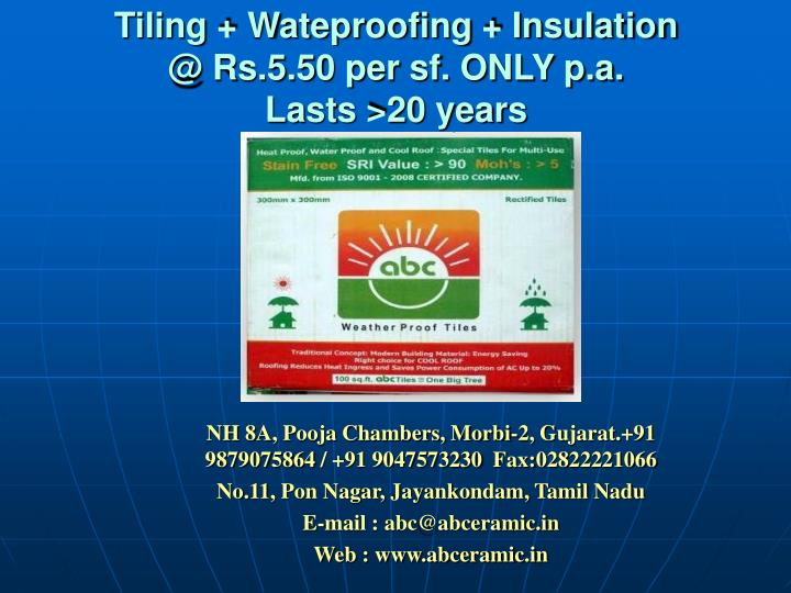 Tiling wateproofing insulation @ rs 5 50 per sf only p a lasts 20 years