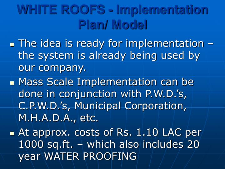WHITE ROOFS - Implementation Plan/ Model