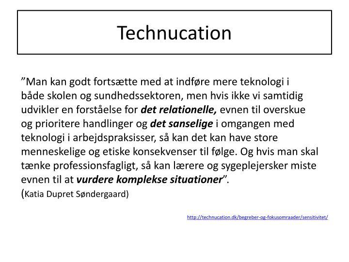 Technucation