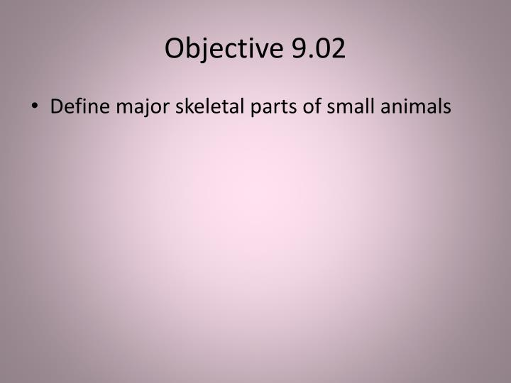 Objective 9.02