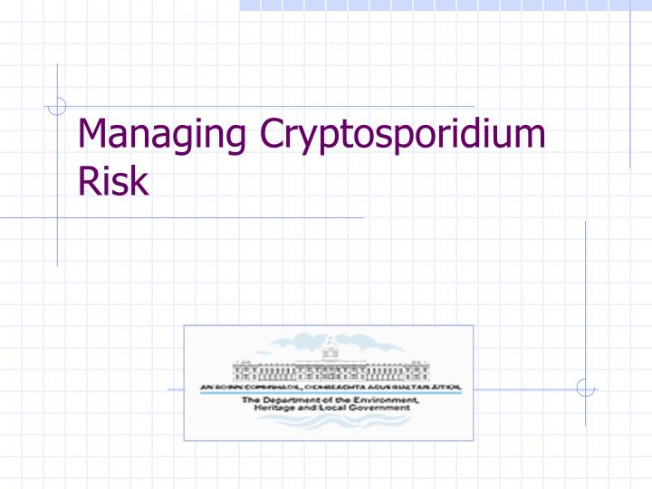 managing cryptosporidium risk n.