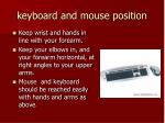 keyboard and mouse position