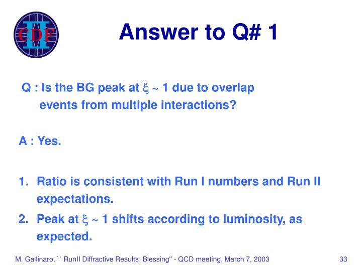 Answer to Q# 1