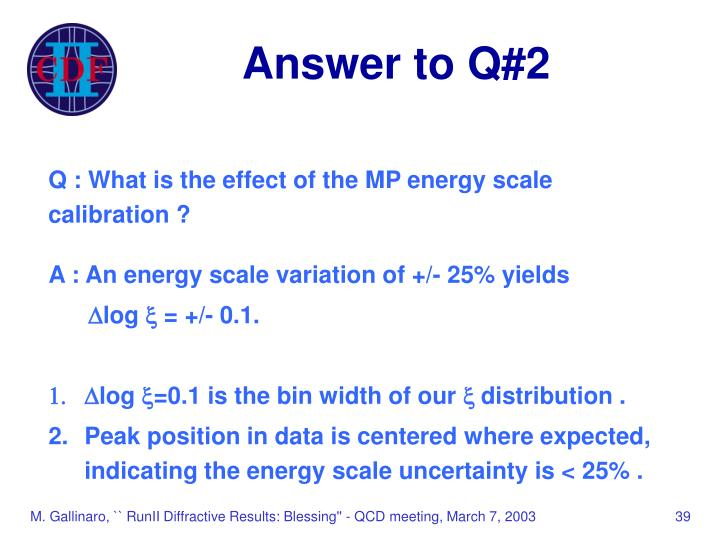 Answer to Q#2