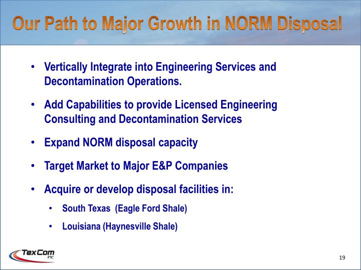 Our Path to Major Growth in NORM Disposal