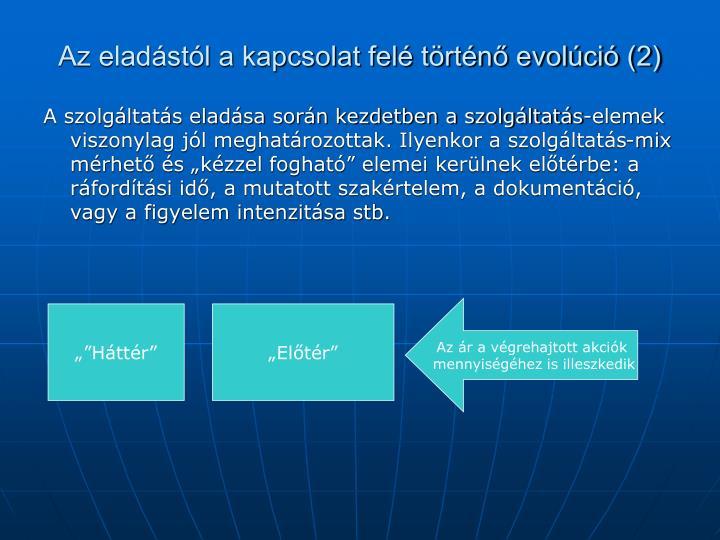 Az eladástól a kapcsolat felé történő evolúció (2)