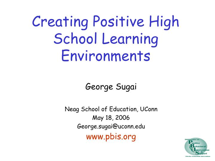 creating positive high school learning environments n.
