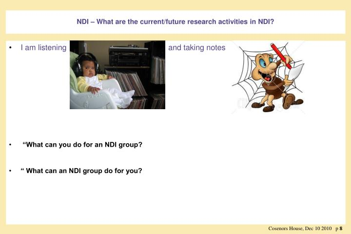 NDI – What are the current/future research activities in NDI?
