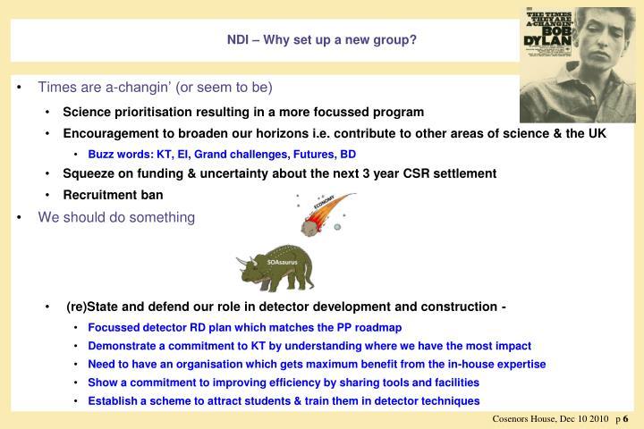 NDI – Why set up a new group?