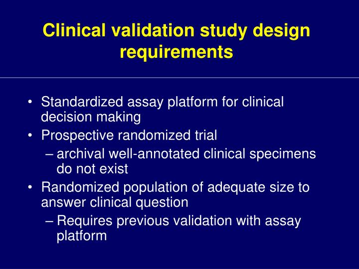 Clinical validation study design requirements