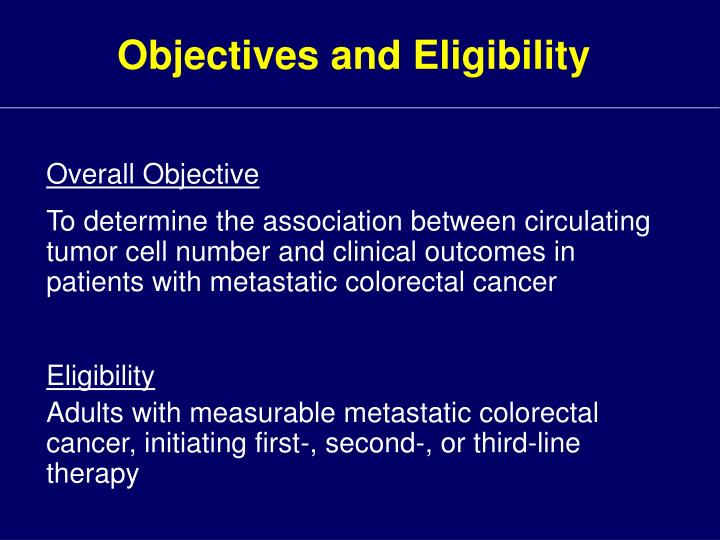 Objectives and Eligibility