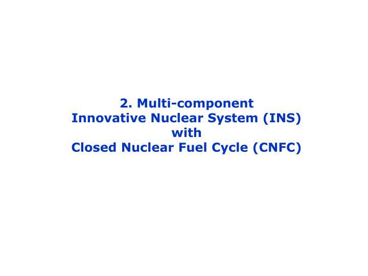 2. Multi-component