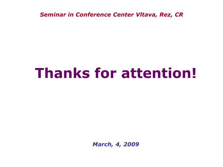Seminar in Conference Center Vltava, Rez, CR