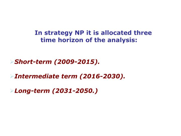 In strategy NP