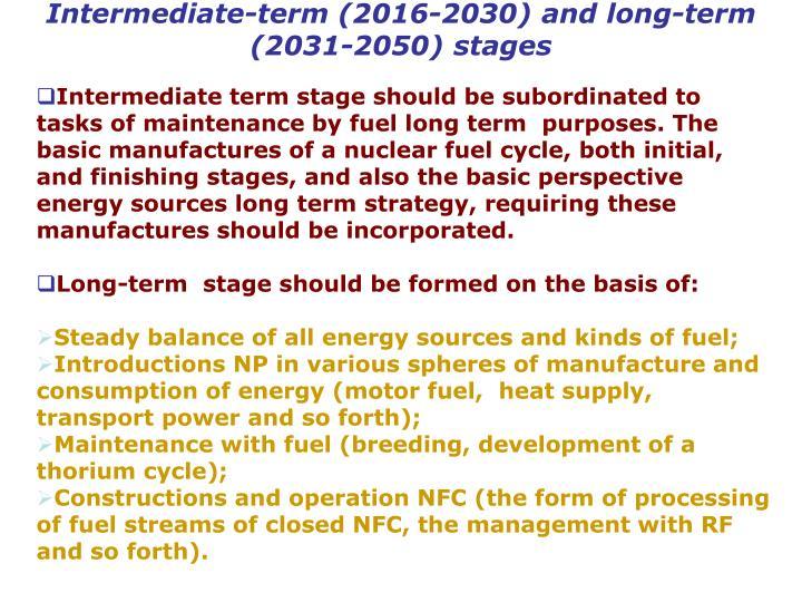 Intermediate-term (2016-2030) and