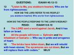 questions isaiah 46 12 132