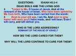 questions isaiah 46 3 4