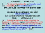 questions isaiah 46 5 72