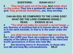 questions isaiah 46 5 73
