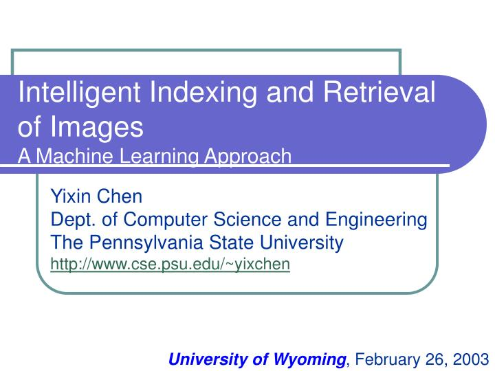 Intelligent indexing and retrieval of images a machine learning approach