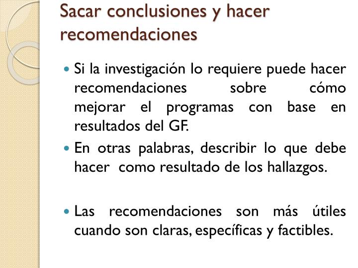 Sacar conclusiones y hacer recomendaciones