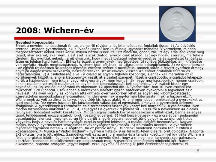 2008: Wichern-év