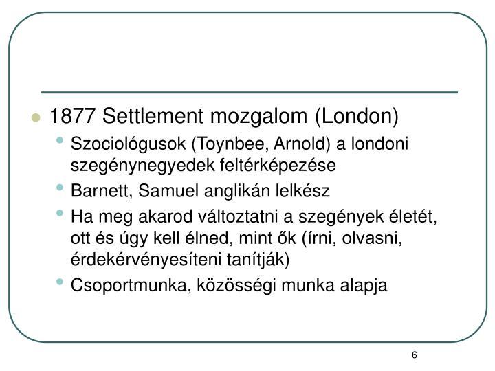 1877 Settlement mozgalom (London)