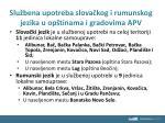 slu bena upotreba slova kog i rumunskog jezika u op tinama i gradovima apv