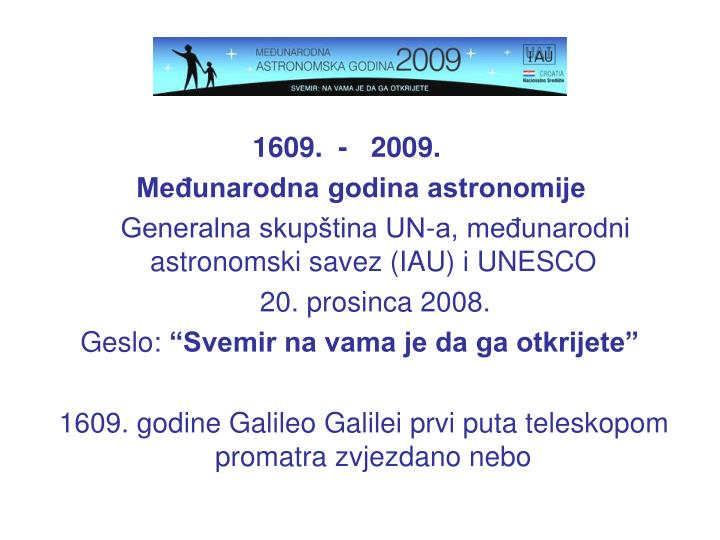 1609.  -   2009.