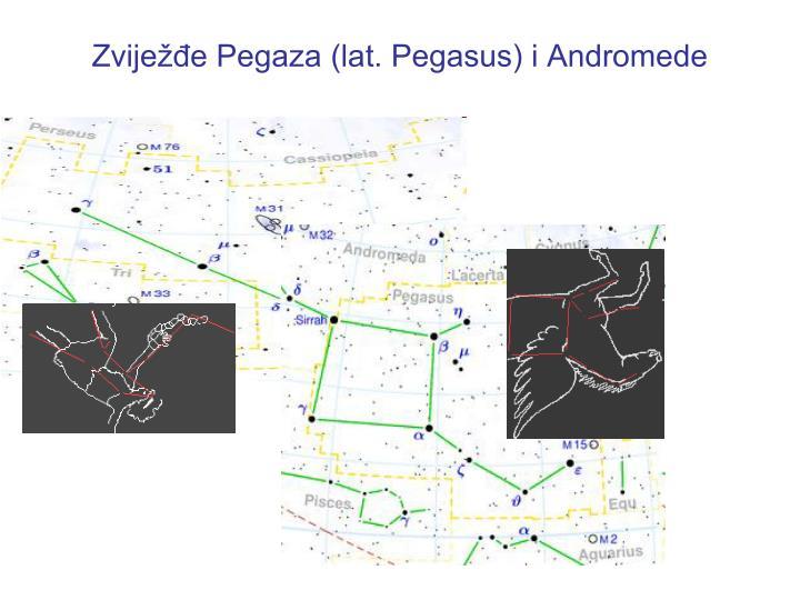Zviježđe Pegaza (lat. Pegasus) i Andromede