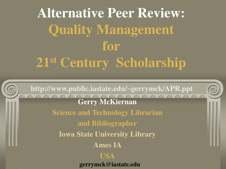 alternative peer review quality management for 21 st century scholarship n.