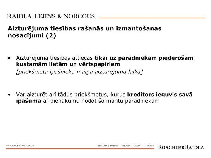 Aizturējuma tiesības rašanās un izmantošanas nosacījumi (2)