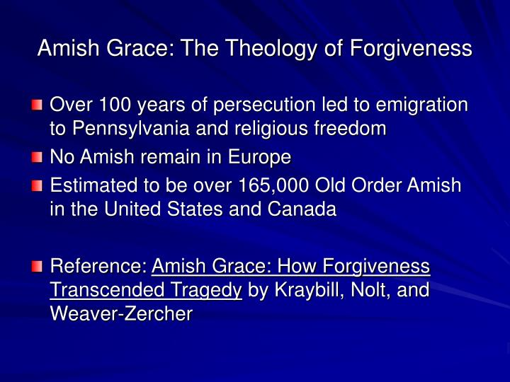 Amish Grace: The Theology of Forgiveness
