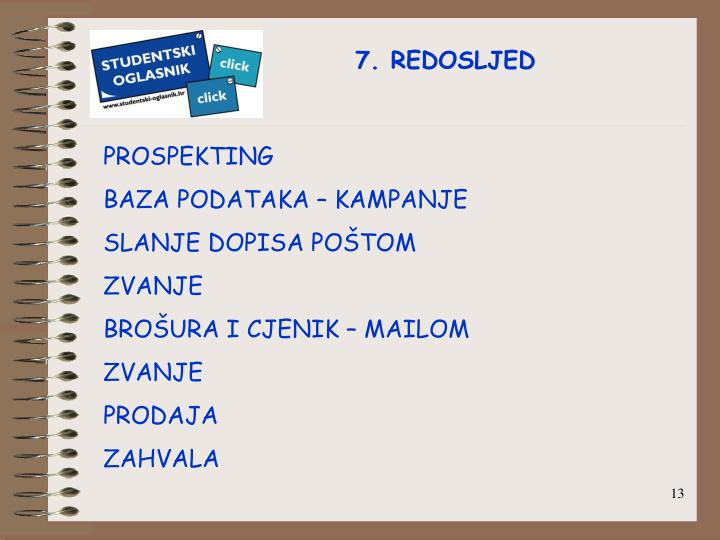 7. REDOSLJED