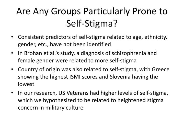 Are Any Groups Particularly Prone to Self-Stigma?