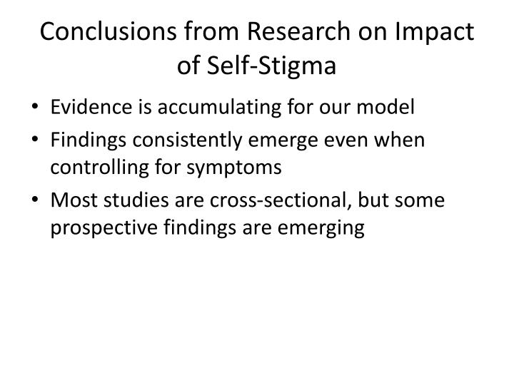 Conclusions from Research on Impact of Self-Stigma