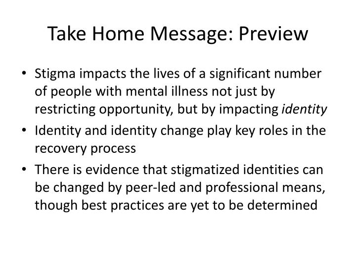 Take Home Message: Preview