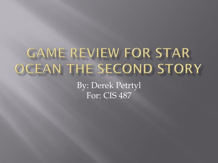 game review for star ocean the second story n.