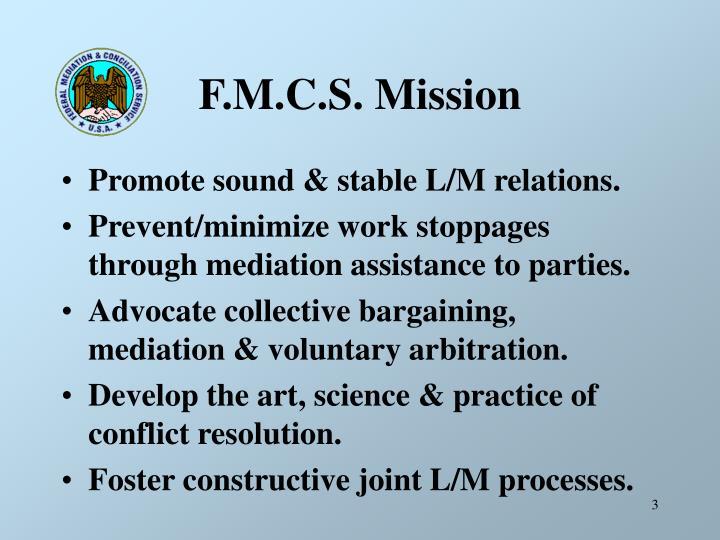 F m c s mission